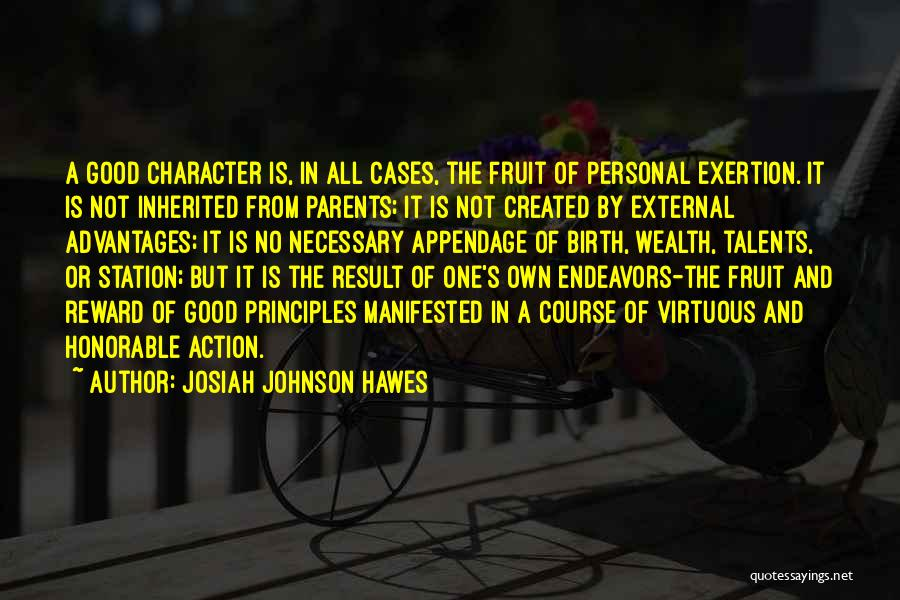 Good Rewards Quotes By Josiah Johnson Hawes