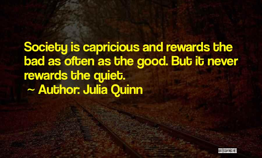 Good Rewards Quotes By Julia Quinn