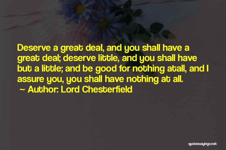 Good Rewards Quotes By Lord Chesterfield