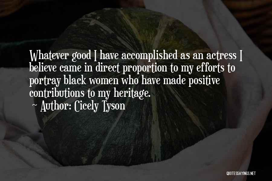 Good Role Models Quotes By Cicely Tyson