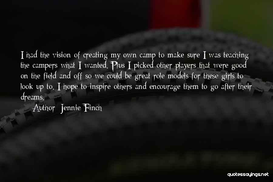 Good Role Models Quotes By Jennie Finch