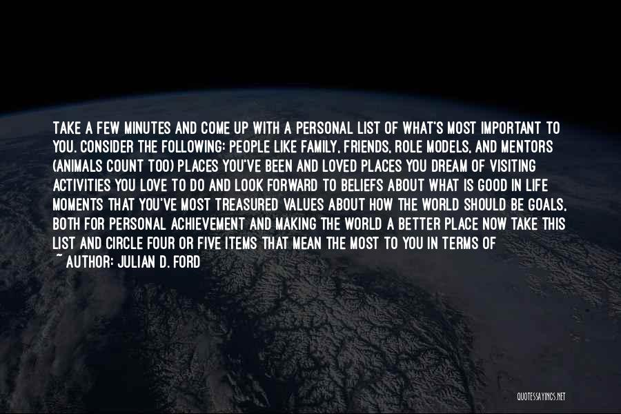 Good Role Models Quotes By Julian D. Ford