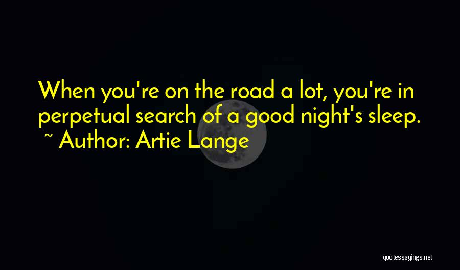 Good Search Quotes By Artie Lange