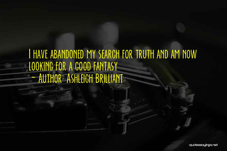 Good Search Quotes By Ashleigh Brilliant