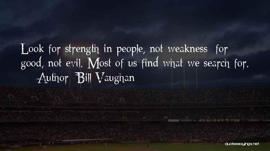 Good Search Quotes By Bill Vaughan