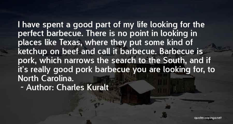 Good Search Quotes By Charles Kuralt