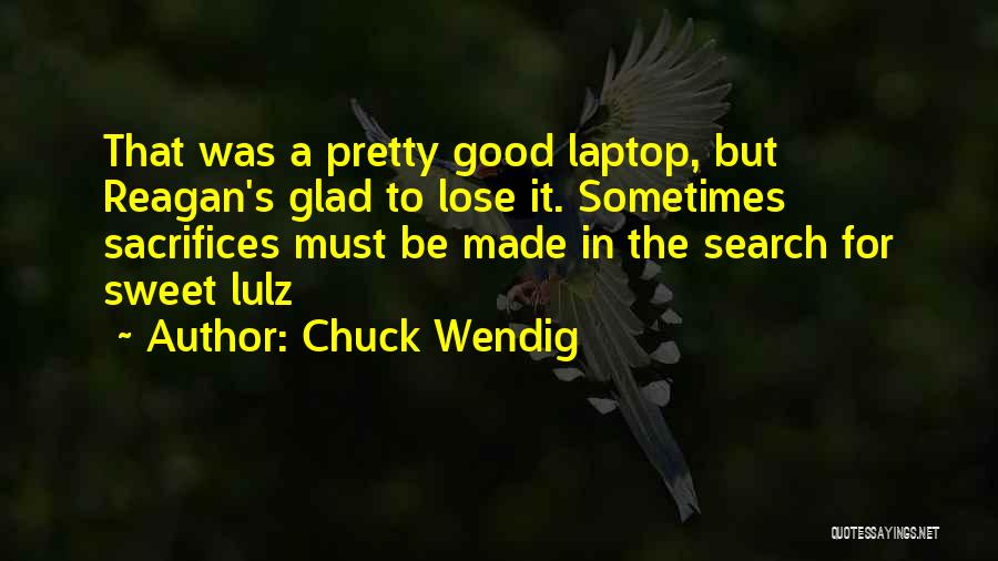 Good Search Quotes By Chuck Wendig