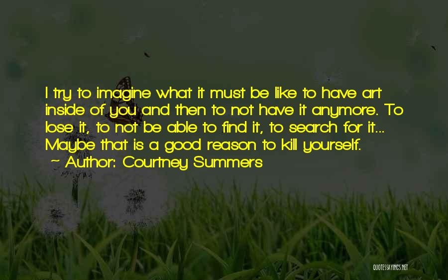 Good Search Quotes By Courtney Summers