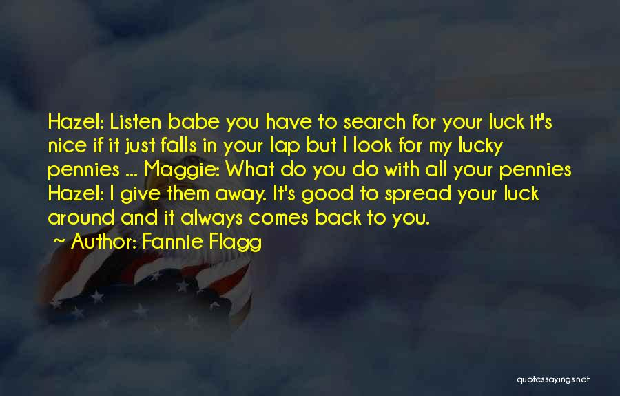 Good Search Quotes By Fannie Flagg