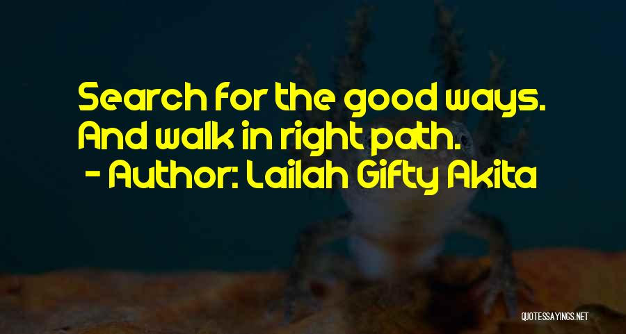 Good Search Quotes By Lailah Gifty Akita