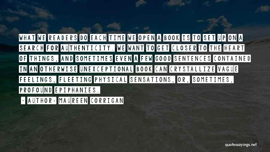Good Search Quotes By Maureen Corrigan