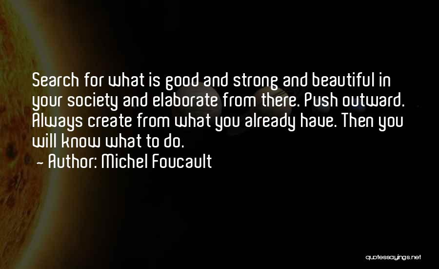 Good Search Quotes By Michel Foucault