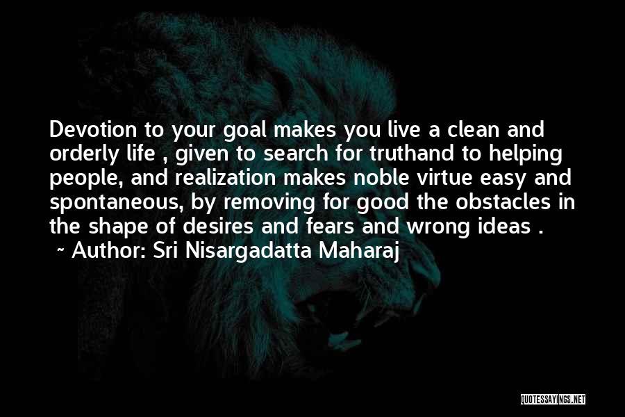 Good Search Quotes By Sri Nisargadatta Maharaj