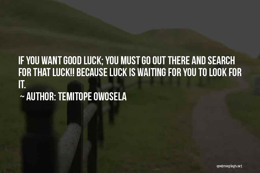 Good Search Quotes By Temitope Owosela