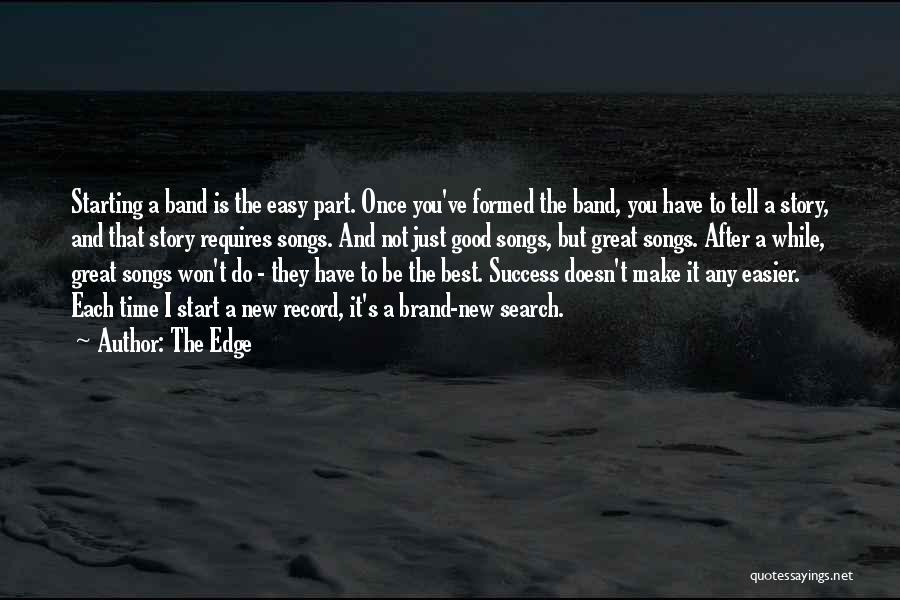 Good Search Quotes By The Edge