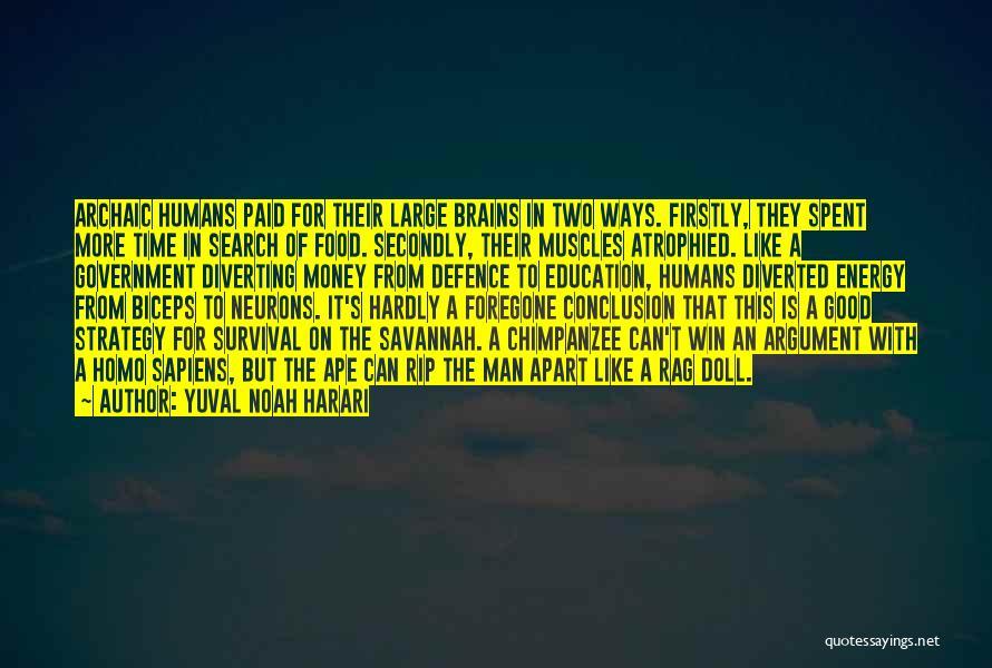 Good Search Quotes By Yuval Noah Harari