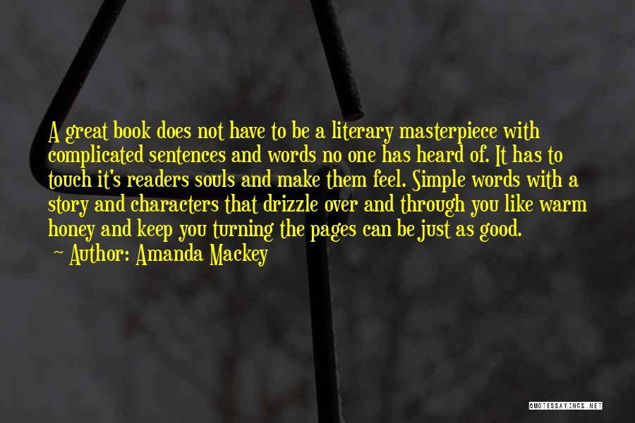 Good Story Book Quotes By Amanda Mackey