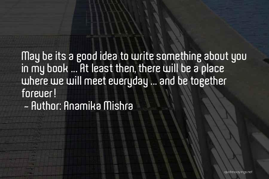 Good Story Book Quotes By Anamika Mishra