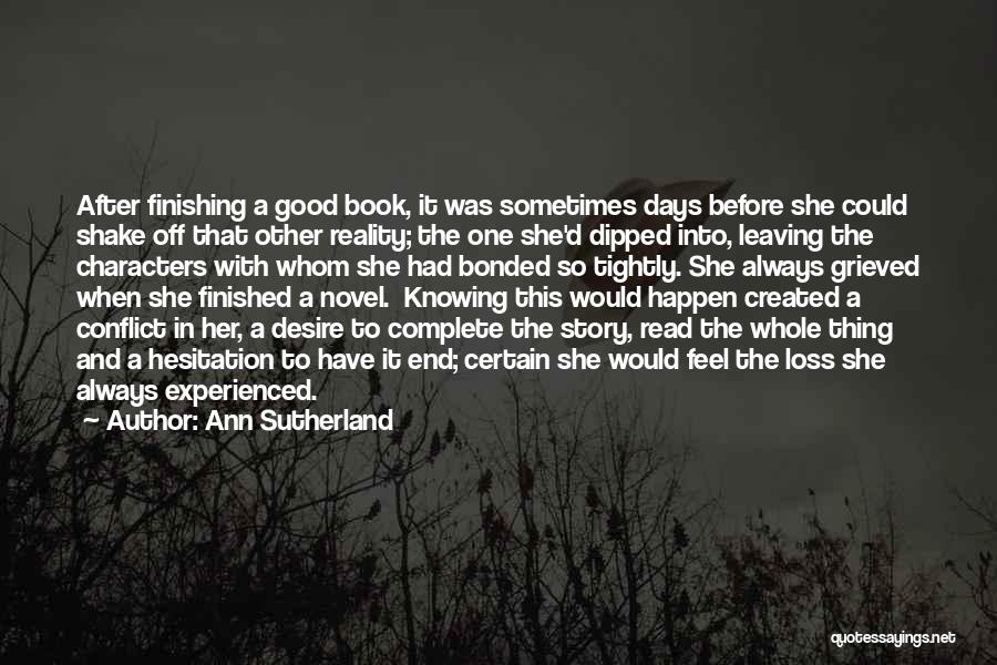 Good Story Book Quotes By Ann Sutherland