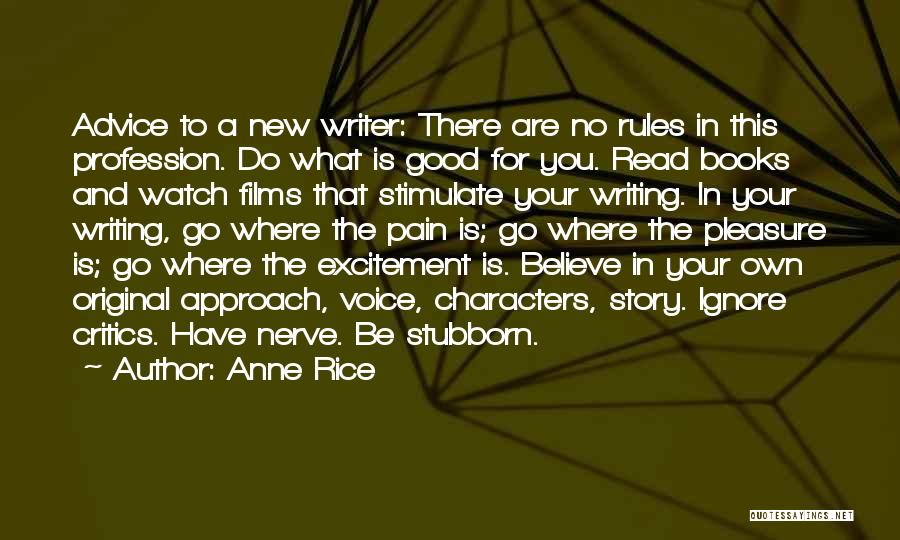 Good Story Book Quotes By Anne Rice