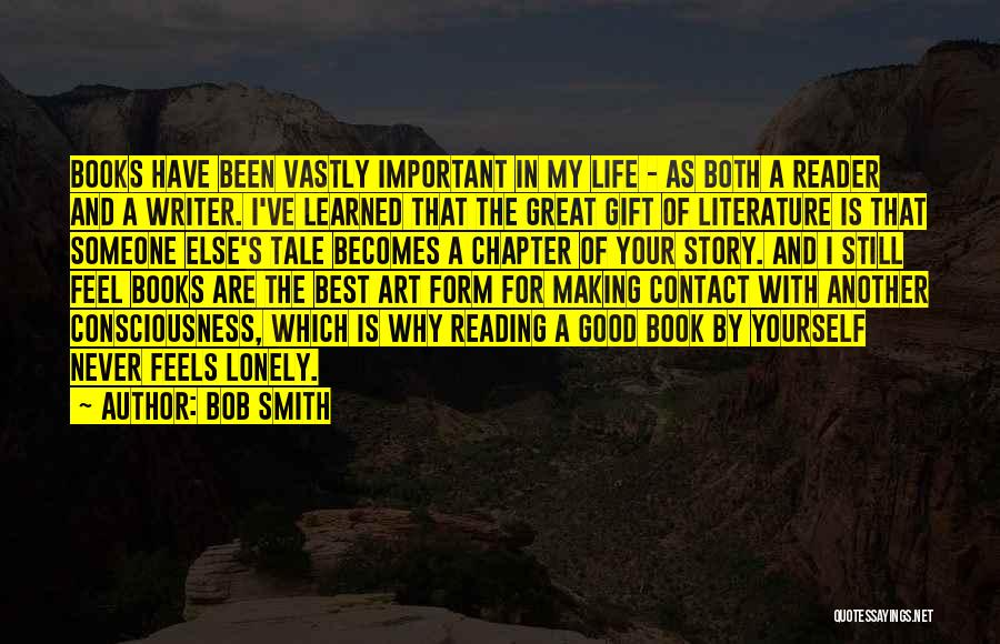 Good Story Book Quotes By Bob Smith