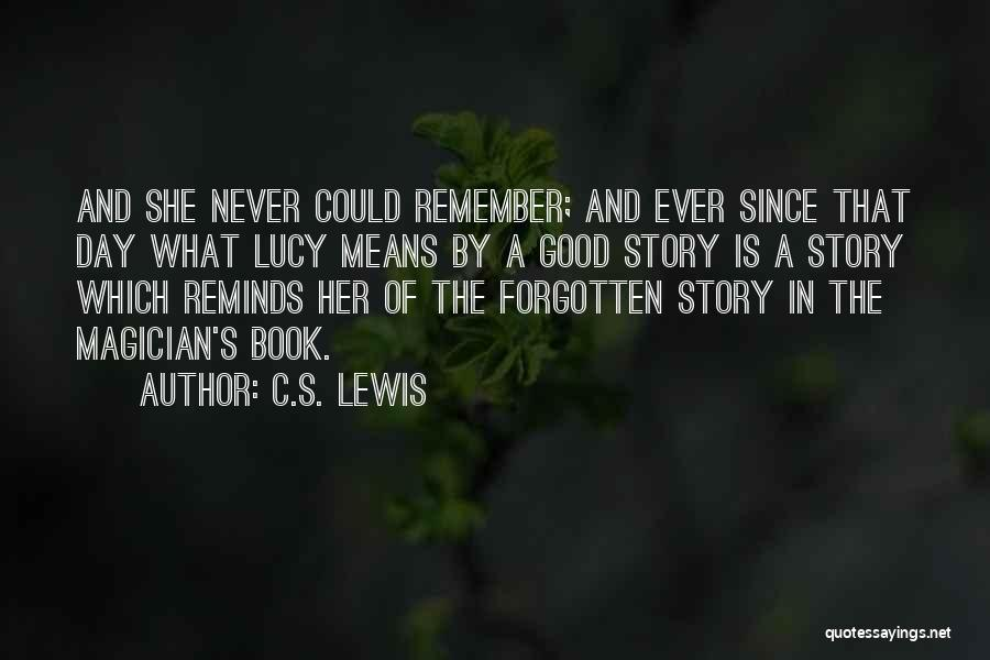 Good Story Book Quotes By C.S. Lewis