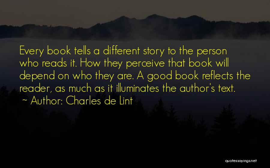 Good Story Book Quotes By Charles De Lint