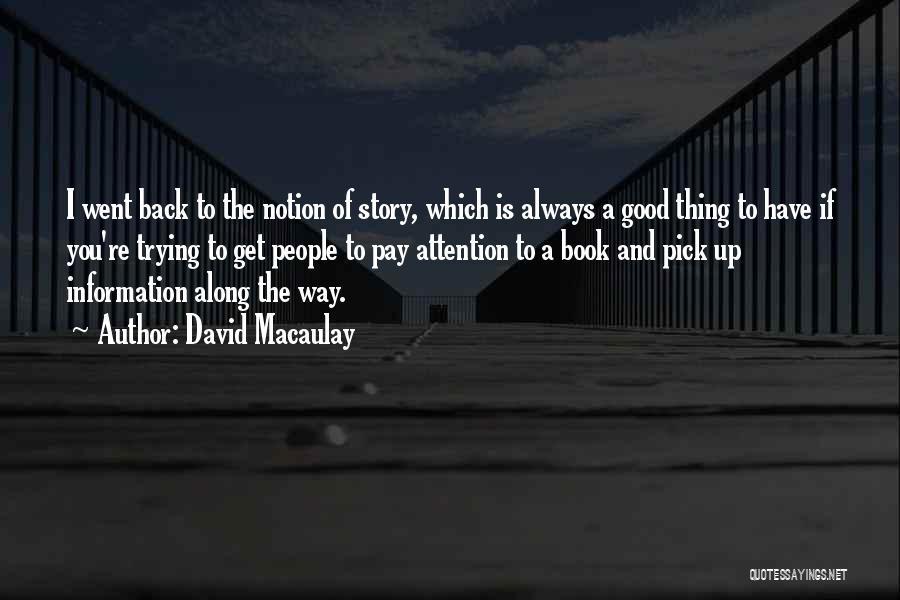 Good Story Book Quotes By David Macaulay