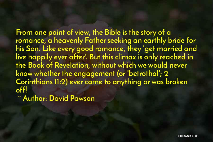 Good Story Book Quotes By David Pawson