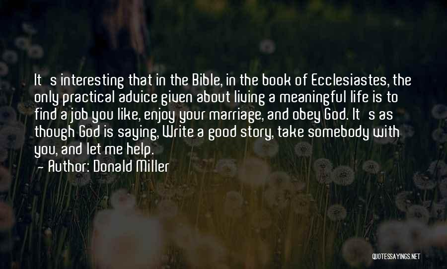 Good Story Book Quotes By Donald Miller