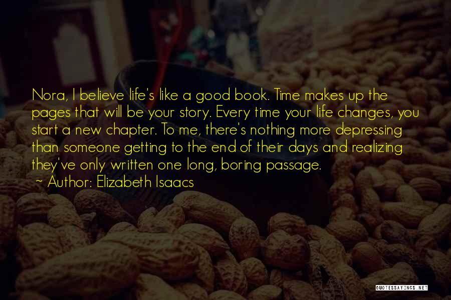 Good Story Book Quotes By Elizabeth Isaacs