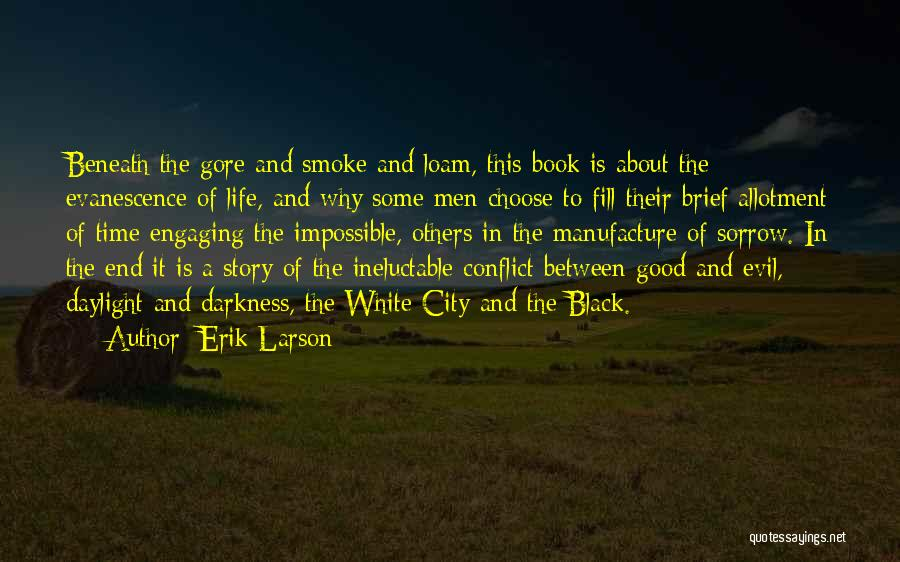Good Story Book Quotes By Erik Larson