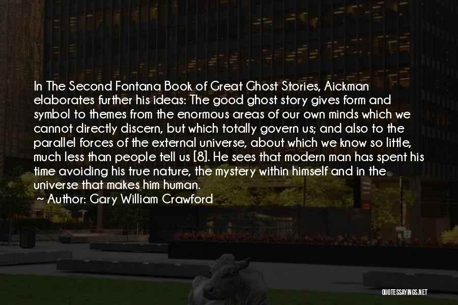 Good Story Book Quotes By Gary William Crawford