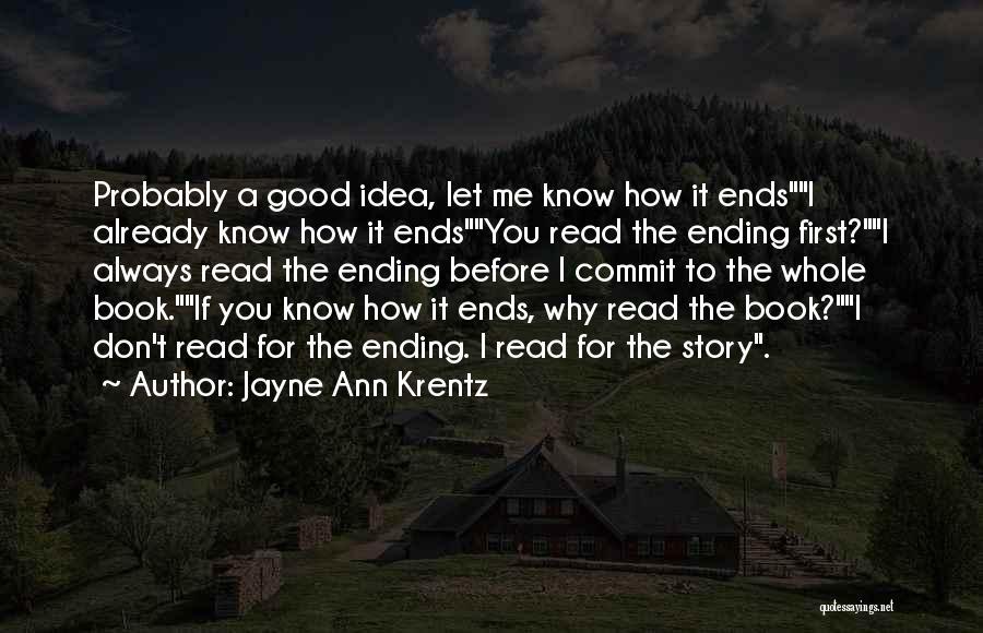 Good Story Book Quotes By Jayne Ann Krentz