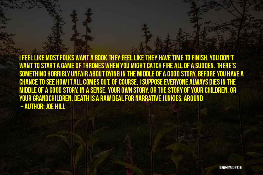 Good Story Book Quotes By Joe Hill