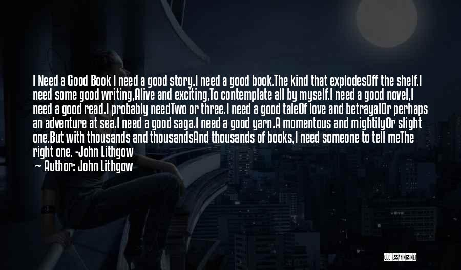 Good Story Book Quotes By John Lithgow