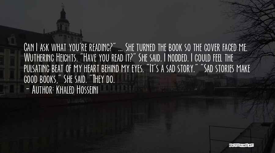 Good Story Book Quotes By Khaled Hosseini