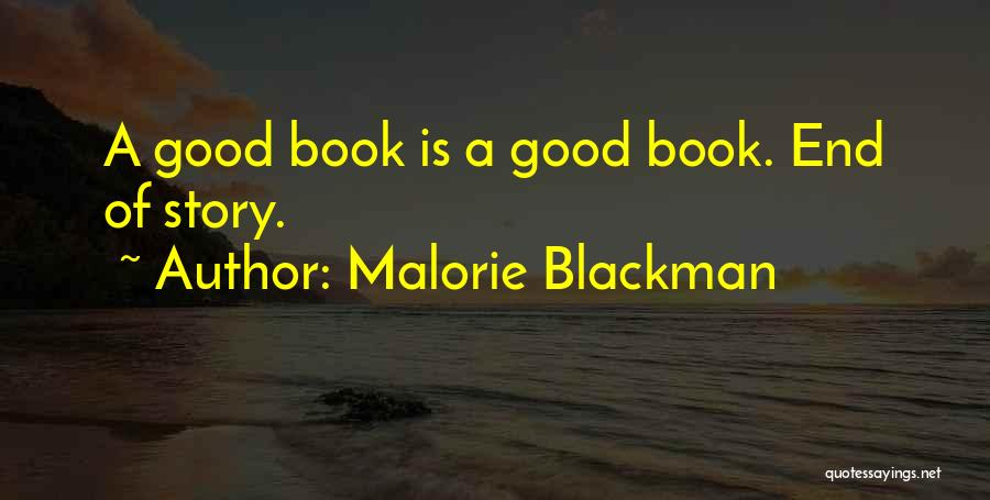 Good Story Book Quotes By Malorie Blackman