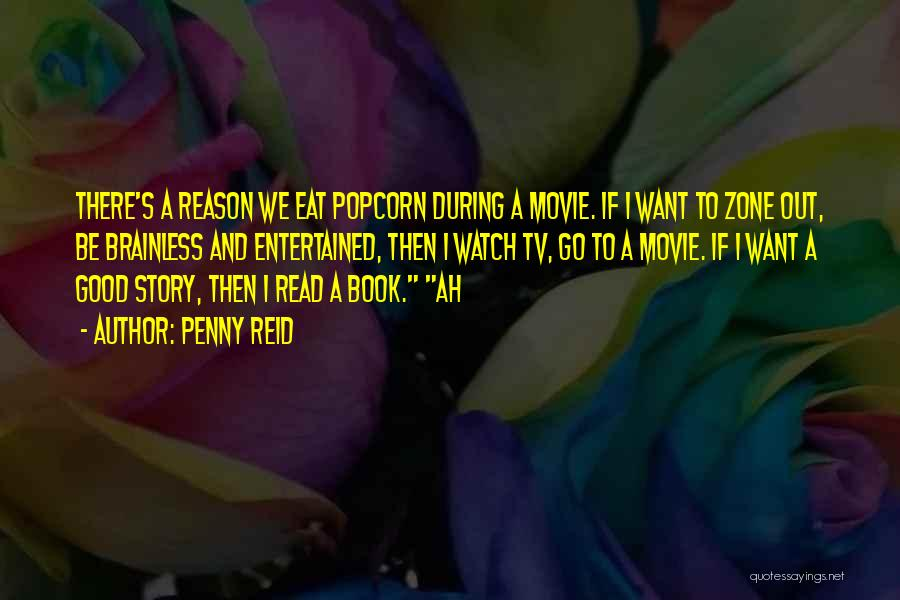Good Story Book Quotes By Penny Reid