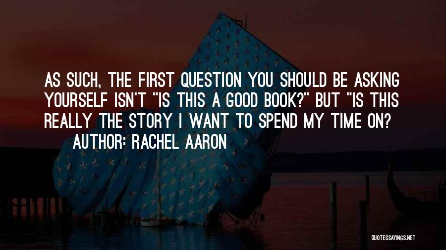 Good Story Book Quotes By Rachel Aaron