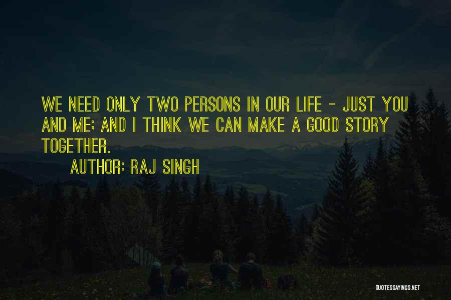 Good Story Book Quotes By Raj Singh