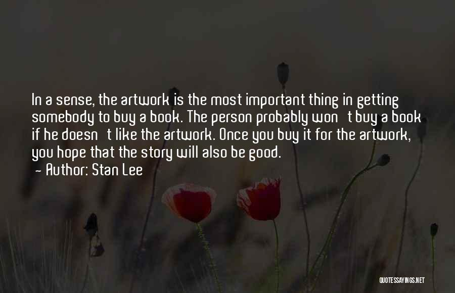 Good Story Book Quotes By Stan Lee