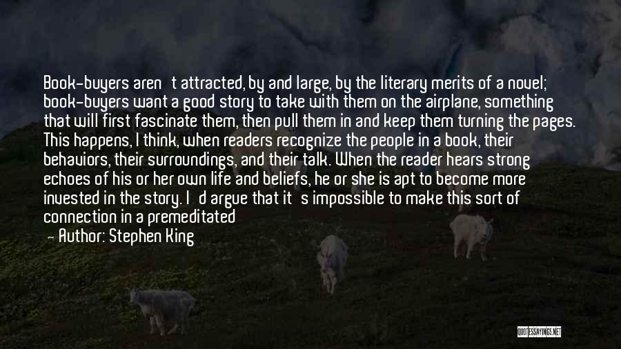 Good Story Book Quotes By Stephen King