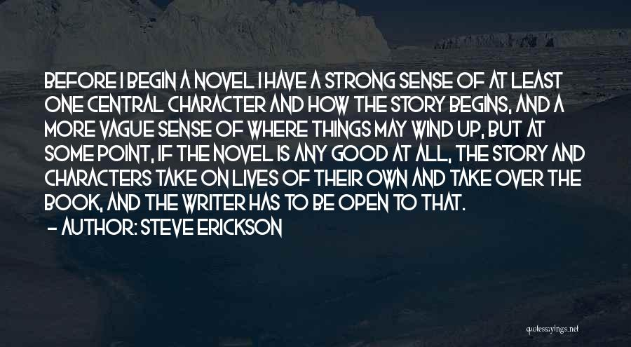 Good Story Book Quotes By Steve Erickson