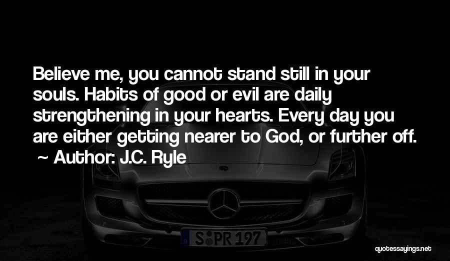Good Strengthening Quotes By J.C. Ryle