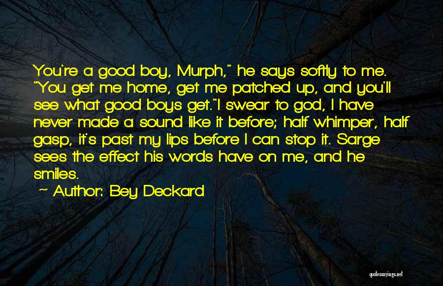 Good Swear Quotes By Bey Deckard