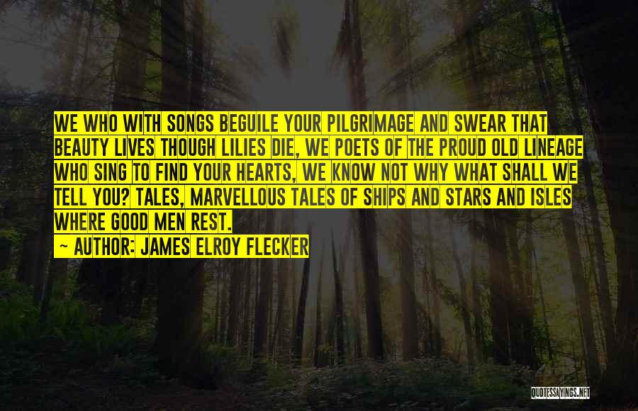 Good Swear Quotes By James Elroy Flecker