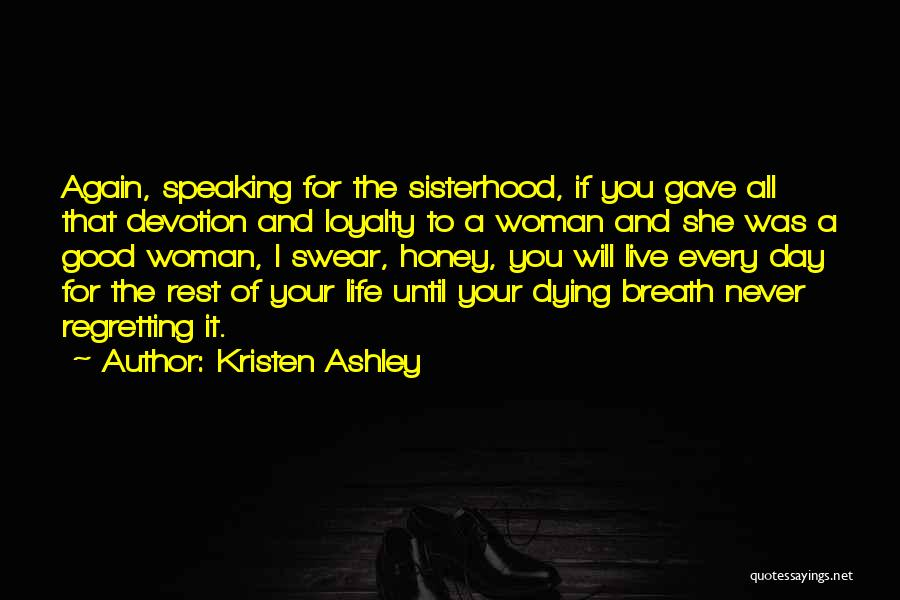Good Swear Quotes By Kristen Ashley