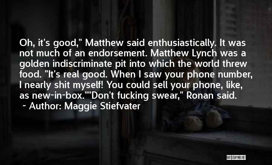 Good Swear Quotes By Maggie Stiefvater