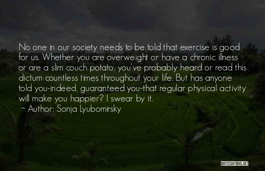 Good Swear Quotes By Sonja Lyubomirsky